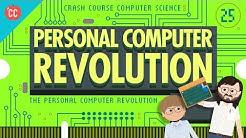 The Personal Computer Revolution: Crash Course Computer Science #25