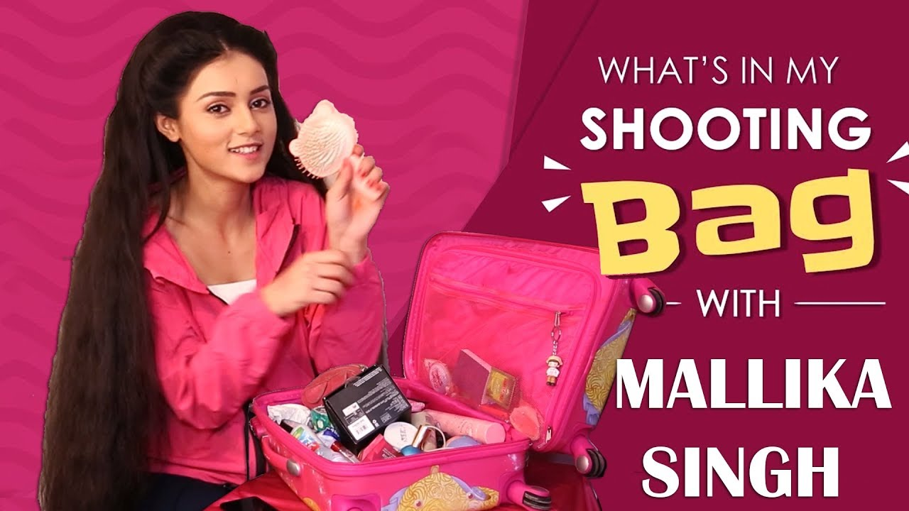 What's In My Shooting Bag With Mallika Singh Aka Radha | Bag Secrets  Revealed | India Forums