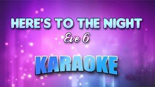 Eve 6 - Here's To The Night (Karaoke version with Lyrics)