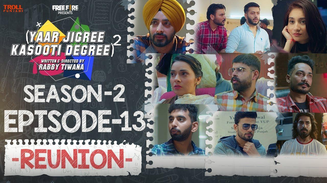 Download Yaar Jigree Kasooti Degree Season 2   Episode 13 - REUNION   Punjabi Web Series 2020 l Season 3 Soon