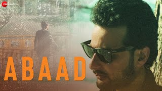 Abaad - Yawar Abdal Mp3 Song Download