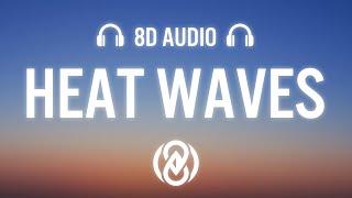 Glass Animals - Heat Waves (Lyrics) | 8D Audio 🎧