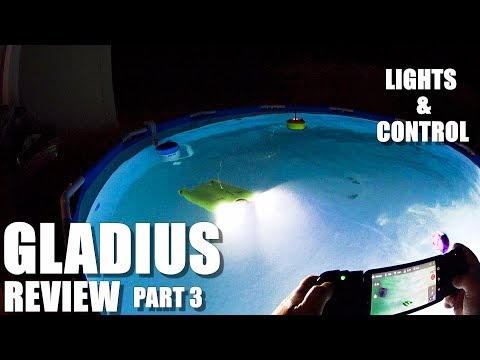 GLADIUS Submersible ROV Drone Review - Part 3 - Lights & Controls in the Pool 💦