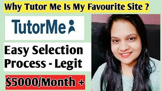 Why TutorMe.com is My Favourite? Tutor Me - Become Online Tutor & Earn Money Online | TutorMe Expert