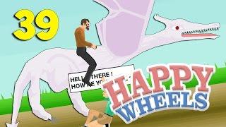 РУЧНОЙ ДРАКОН!! ВЫБИРАЙ ИЛИ УМРИ!!!! - Happy Wheels 39