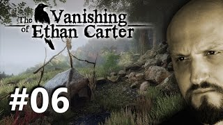 THE VANISHING OF ETHAN CARTER #06: MOSTRI ED ENIGMI