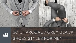 30 Charcoal Grey Suit Black Shoes Styles For Men