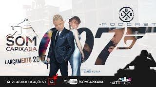 PODCAST 007 [DJ LC DO TB] PIQUE JAMES XOTA - SOM CAPIXABA 2017