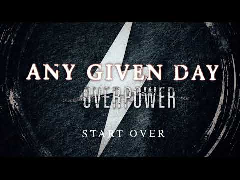 Any Given Day – Start Over