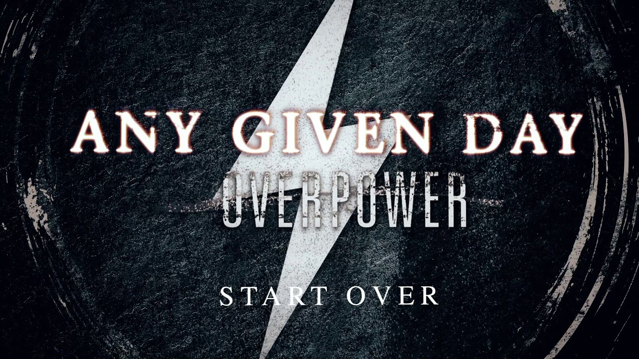 Any Given Day Start Over Official Audio Stream Youtube