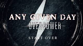Any Given Day - Start Over (Official Audio Stream)