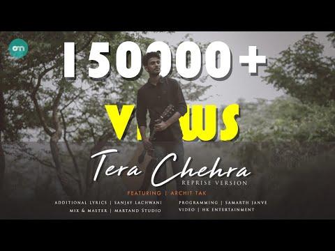 Tera Chehra Reprise Cover | Archit Tak | Adnan Sami | Sanjay Lachwani