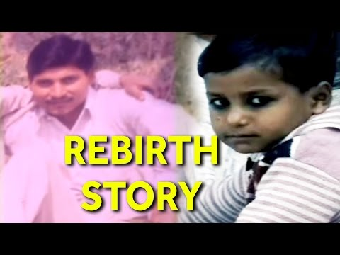 SHOCKING! Rebirth Story of Man in Uttar Pradesh