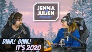 Podcast #259 - Dink! Dink! It's 2020