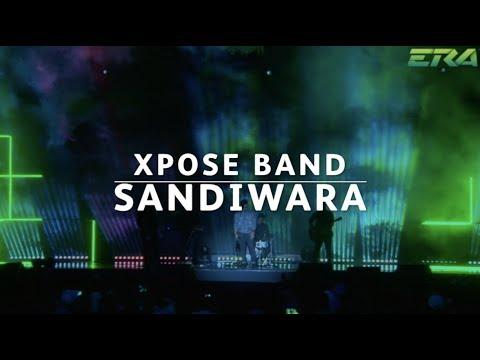 #ERADMA17 - Xpose Band : Sandiwara