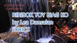 RIRIBOK TOY BIAG KO - LYRICS - ILOCANO SONGS