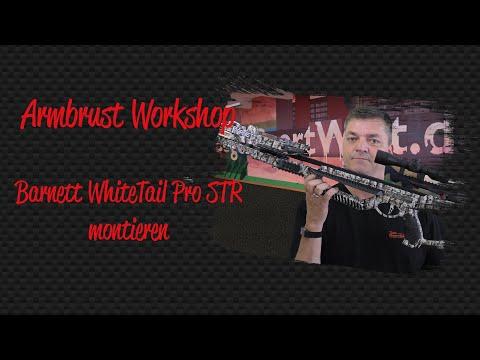 Armbrust Workshop: WhiteTail Pro STR zusammensetzen und erster Schusstest nach der Montage