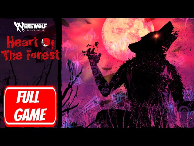 Werewolf: The Apocalypse — Heart of the Forest (видео)