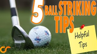 5 AWESOME BALL STRIKING TIPS