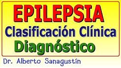 EPILEPSIA (Clasificación, Síntomas y Diagnóstico)