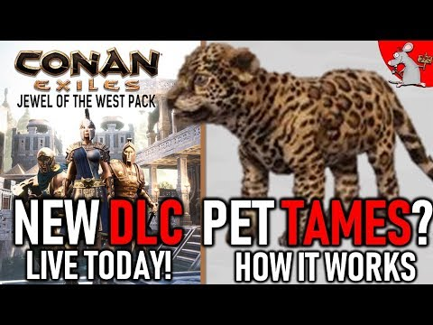 CONAN EXILES DLC IS LIVE TODAY PLUS FULL PET TAME INFO! NEW