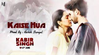 kaise-hua---instrumental-cover-mix-kabir-singh-harsh-sanyal