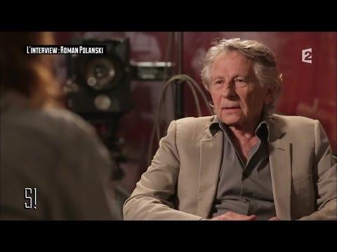 Roman Polanski : l'interview confession du réalisateur - Stupéfiant !
