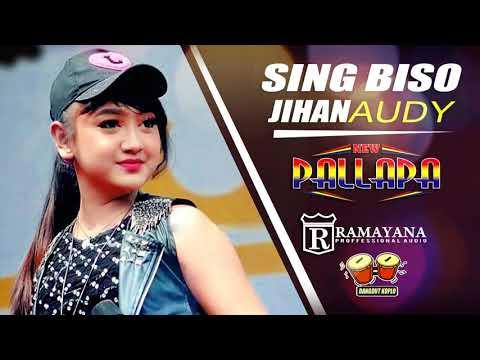 SING BISO JIHAN AUDY  NEW PALLAPA 2018