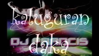 Kaluguran Daka Oyta Mu 2012(The Dj Francis Remix) - Nobelistas