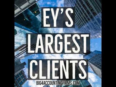 Who Are Ernst and Young's Largest Clients?