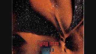 Flying Lotus- Untitled #7 ♪♫♪
