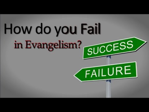 How would you define failure in evangelism?
