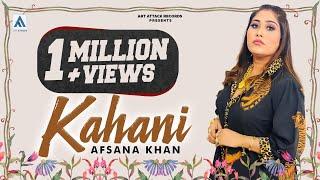 KAHANI | Afsana Khan | Full Song | Giftruler | Art Attack Records | Navmeet | Aditya | New Song 2019