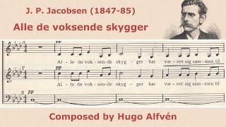 Hugo Alfvén - Stemning (Alle de voksende skygger)