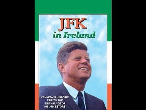 JFK IN IRELAND (1993 DOCUMENTARY)