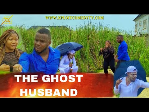 Download THE GHOST HUSBAND / Adventures Of Akpamu - Episode 14 (XPLOIT COMEDY) ft (Mr FUNNY)