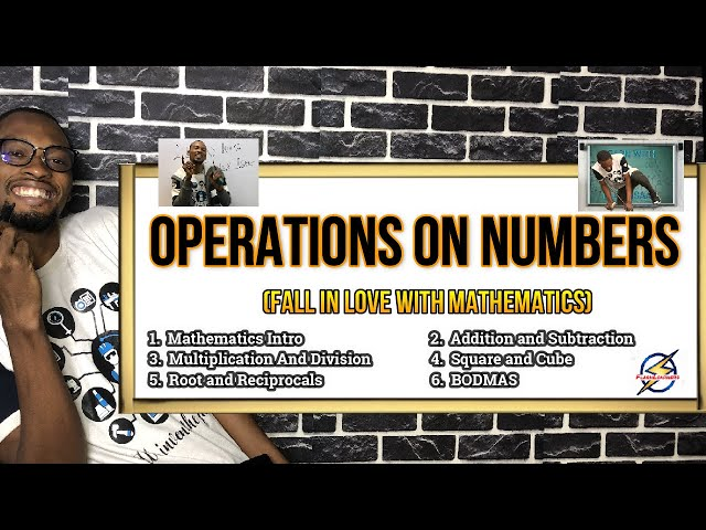 Operations On Numbers  - Fall In Love With Mathematics