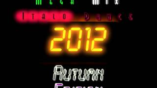 MegaMix ItaloDance 2012 (Autumn Edition) Mixed by Follettino DJ