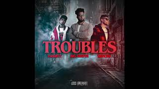 """TROUBLES"" ft. BIGSHEPPA + 2SHORTY + TRINCHA"