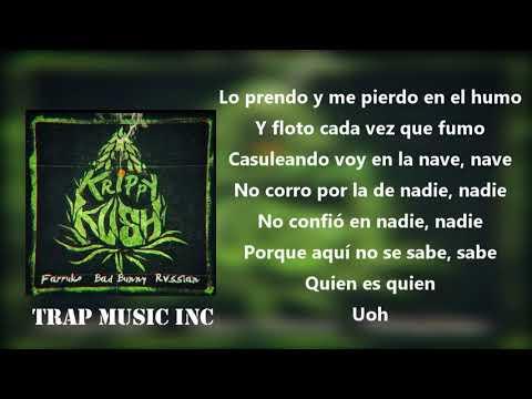 Krippy Kush - Bad Bunny X Farruko (Letra)