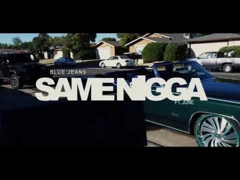 Blue Jeans  Same Nigga ft June  Dir @WETHEPARTYSEAN