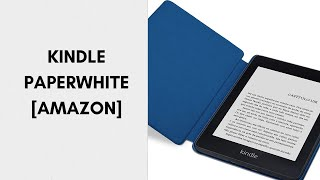 Kindle Paperwhite [Amazon] - Análise do Produto.