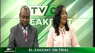 TVC Breakfast 18th May 2018 | El-Zakzaky on Trial