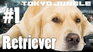 Tokyo Jungle: Retriever Survive over 100 years  Part 1 of 4