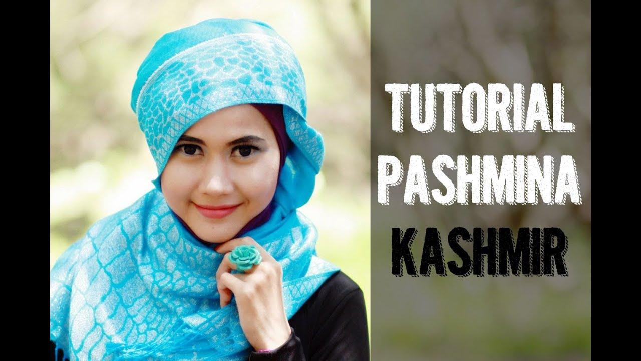 Tutorial Hijab Pashmina Kashmir Untuk Pesta Dan Acara Santai By