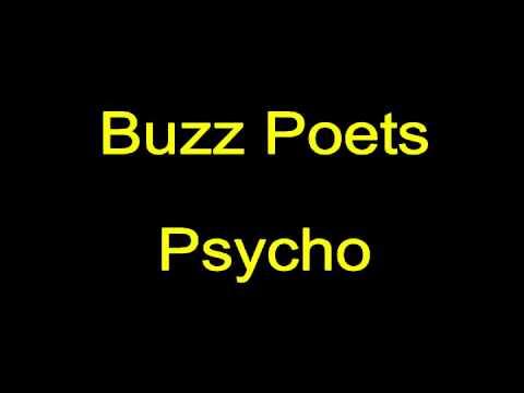 Buzz Poets  Psycho