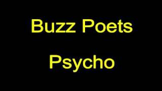 Watch Buzz Poets Psycho video