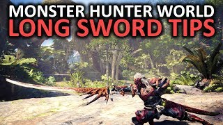 Monster Hunter World Long Sword Tips