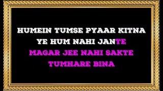 Hamein Tumse Pyar Kitna - Karaoke - Kudrat - Parveen Sultana