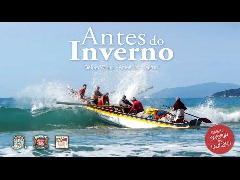 ANTES DO INVERNO - Documentário sobre a Pesca Artesanal da Tainha em Bombinhas/SC